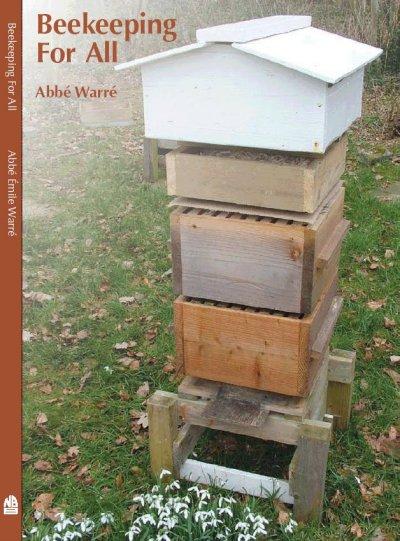 Beekeeping for All - Abbé Émile Warré