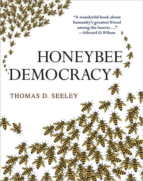 Honeybee Democracy – Thomas Seeley