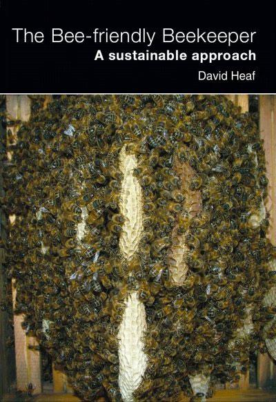 The Bee Friendly Beekeeper – David Heaf